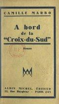 """À bord de la """"Croix du Sud"""""""