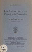 Les sauveteurs de Cucudon-la-Passerelle