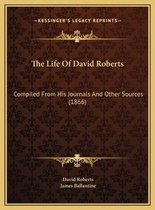 The Life of David Roberts
