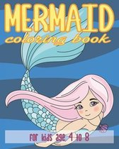 Mermaid Coloring Book for Kids Age 4 to 8