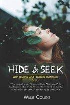 Hide and Seek: ( illustrated ) Original Classic Novel, Unabridged Classic Edition