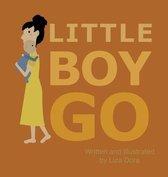 Little Boy Go
