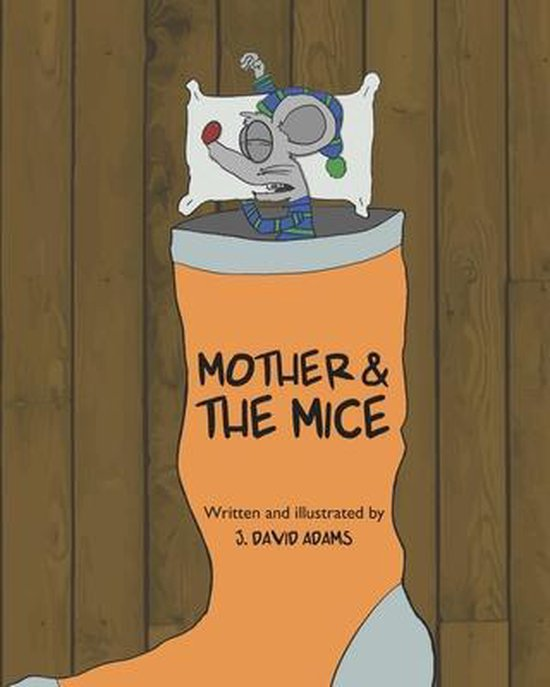 Mother and the Mice