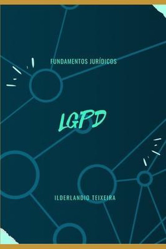 LGPD Fundamentos Juridicos