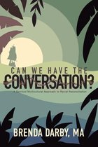 Can We Have The Conversation?