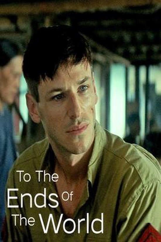To The Ends Of The World: Original Screenplay