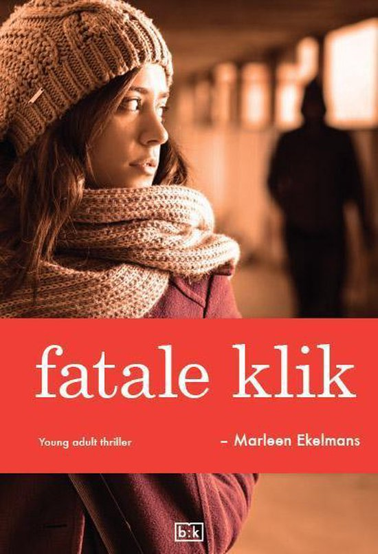 Fatale klik - Marleen Ekelmans |
