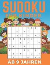 Sudoku F�r Kinder Ab 9 Jahren: Band 3 - Einfaches, mittleres, schwieriges Sudoku-R�tsel und ihre L�sungen. Merkf�higkeit und Logik. Stunden der Spiel