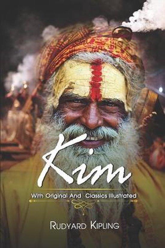 Kim: ( illustrated ) Original Classic Novel, Unabridged Classic Edition