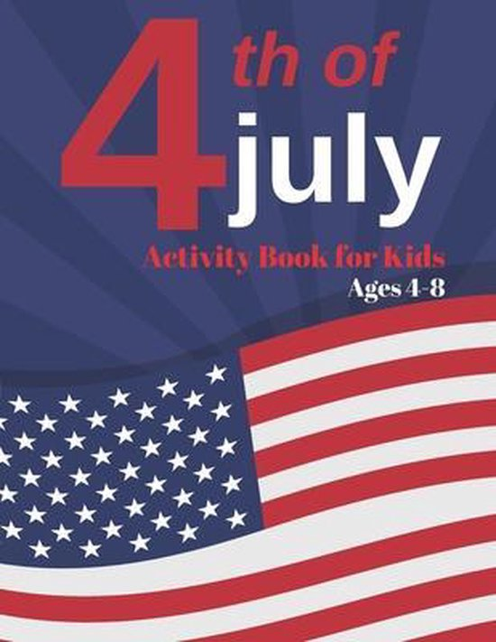4th of July Activity Book for Kids Ages 4-8