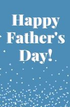 Happy Father's Day: Coloring Activity Book For Dad Personalized Gift Birthday Love From Kid Finish the Sentence
