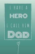 I Have a Hero I Call Him Dad
