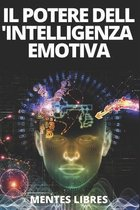 Il Potere Dell'intelligenza Emotiva