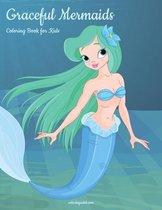 Graceful Mermaids Coloring Book for Kids