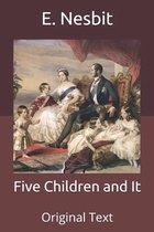 Five Children and It: Original Text