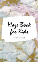 Maze Book for Kids - Maze Workbook (Small Hardcover Puzzle Book for Children)