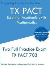 TX PACT Essential Academic Skills Mathematics