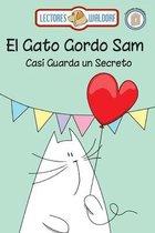 El Gato Gordo Sam Casi Guarda un Secreto
