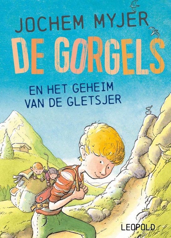 Boek cover De Gorgels - De Gorgels en Het Geheim van de Gletsjer van Jochem Myjer (Hardcover)