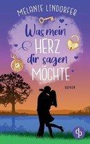 Boek cover Was mein Herz dir sagen moechte van Melanie Lindorfer