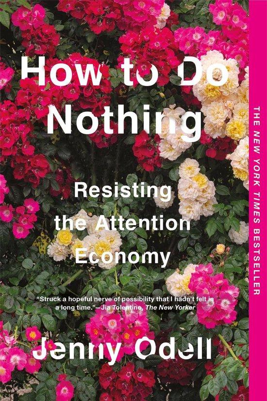 Boek cover How To Do Nothing van Jenny Odell (Paperback)