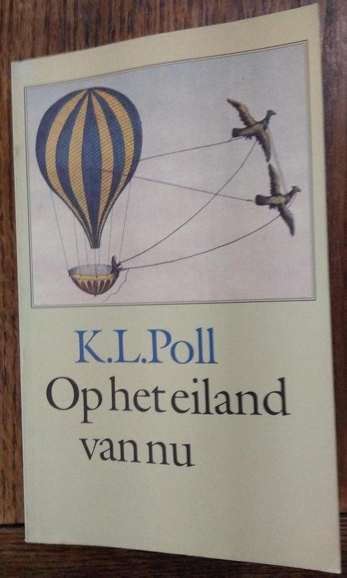 Op het eiland van nu - K.L. Poll  