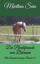 Die Pferdefreunde vom B�rensee: Aller Abschied ist schwer