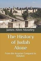 The History of Judah Alone