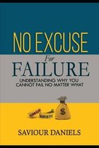 No Excuse For Failure