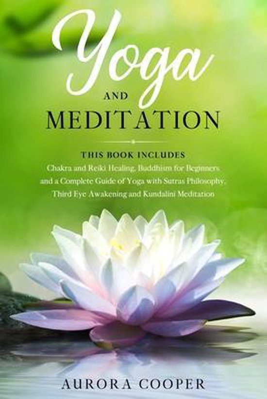 Yoga and Meditation: This Book Includes