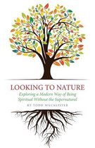 Boek cover Looking to Nature van Todd Macalister
