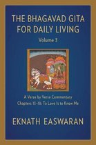 The Bhagavad Gita for Daily Living, Volume 3: A Verse-by-Verse Commentary