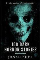 100 Dark Horror Stories