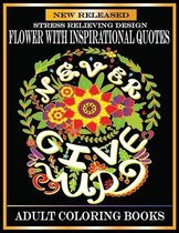 Flower With Inspirational Quotes