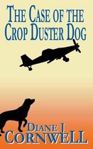The Case of the Crop Duster Dog