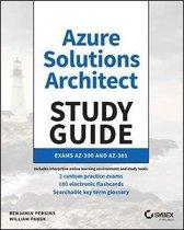 Microsoft Azure Architect Technologies and Design Complete Study Guide Exams AZ-303 and AZ-304