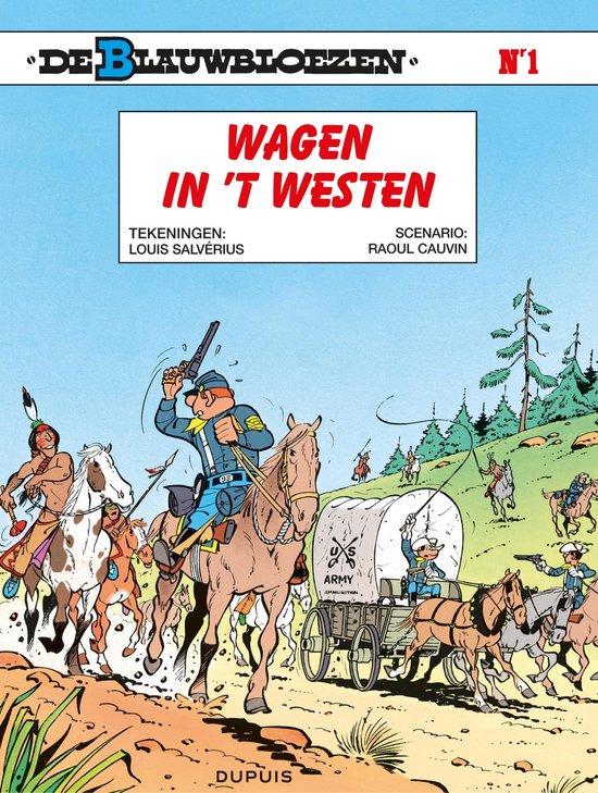 Blauwbloezen 01. wagens in 't westen - Willy Lambil |