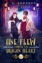 One Flew Through the Dragon Heart