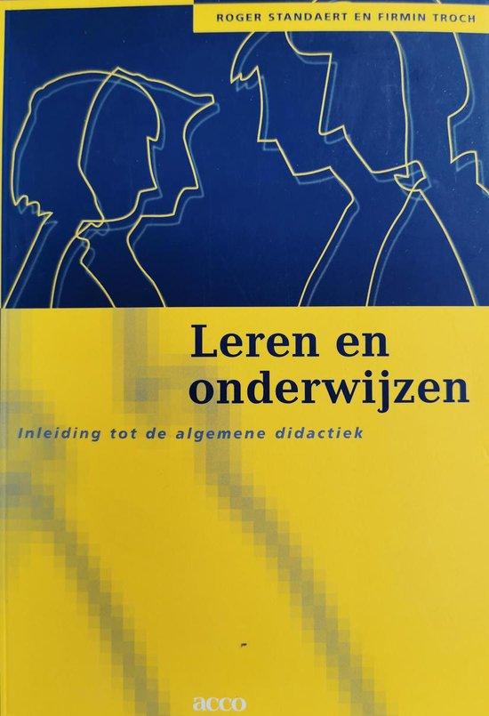 Leren en onderwijzen. Inleiding tot de algemene didactiek - R. Standaert   Fthsonline.com