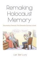 Remaking Holocaust Memories