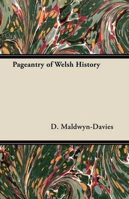 Pageantry of Welsh History