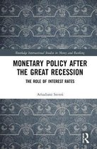 Monetary Policy after the Great Recession