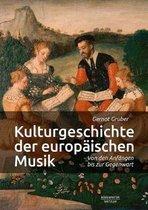 Kulturgeschichte Der Europaischen Musik