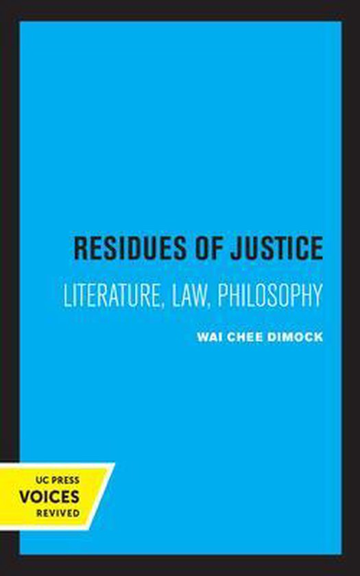 Residues of Justice
