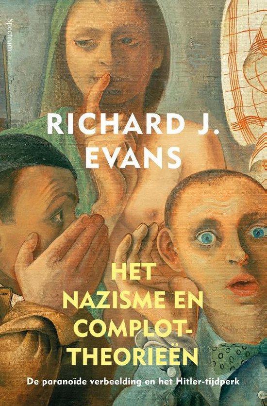 Boek cover Het nazisme en complottheorieën van Richard Evans (Hardcover)
