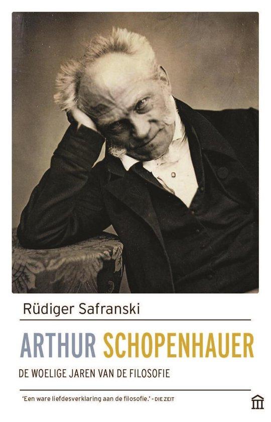Boek cover Arthur Schopenhauer van Rüdiger Safranski (Paperback)