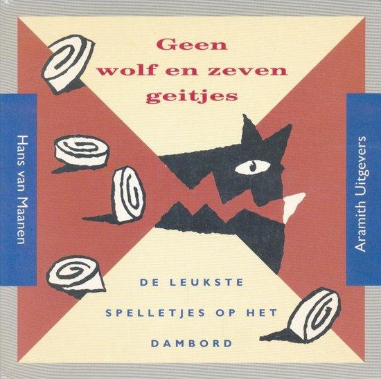 Geen wolf en zeven geitjes - Hans van Maanen |
