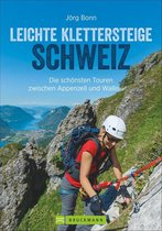 Leichte Klettersteige Schweiz