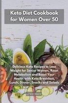 Keto Diet Cookbook for Women Over 50