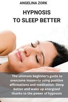 Hypnosis to Sleep Better